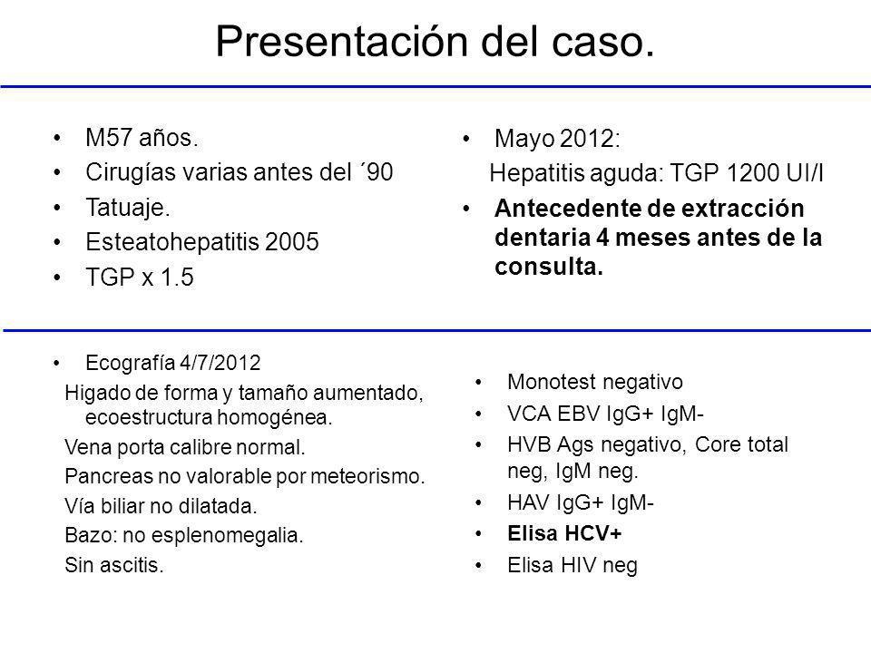 Presentación del caso. M57 años. Mayo 2012: