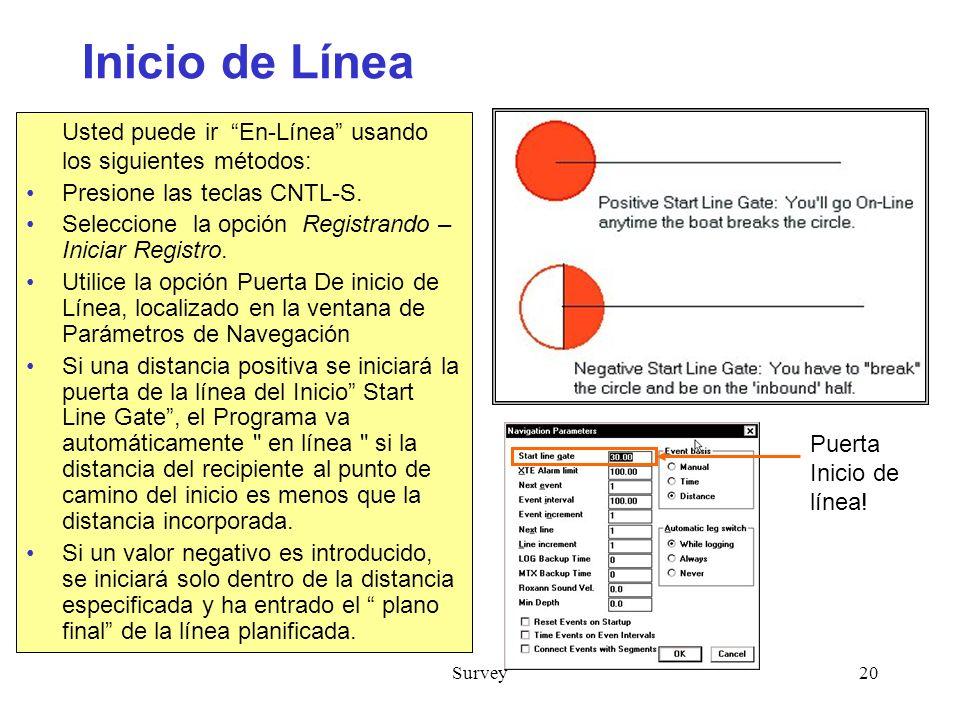 Inicio de Línea Usted puede ir En-Línea usando los siguientes métodos: Presione las teclas CNTL-S.