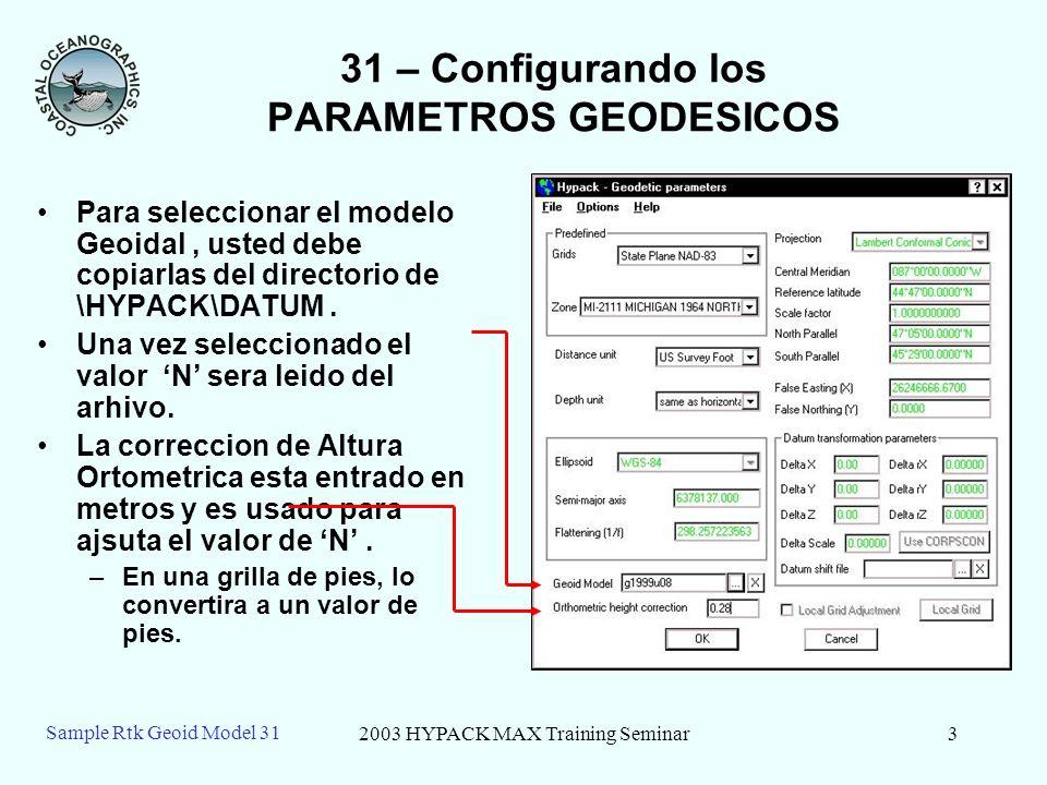 31 – Configurando los PARAMETROS GEODESICOS