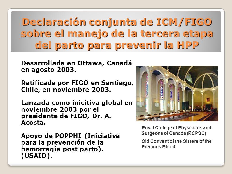 Declaración conjunta de ICM/FIGO sobre el manejo de la tercera etapa del parto para prevenir la HPP