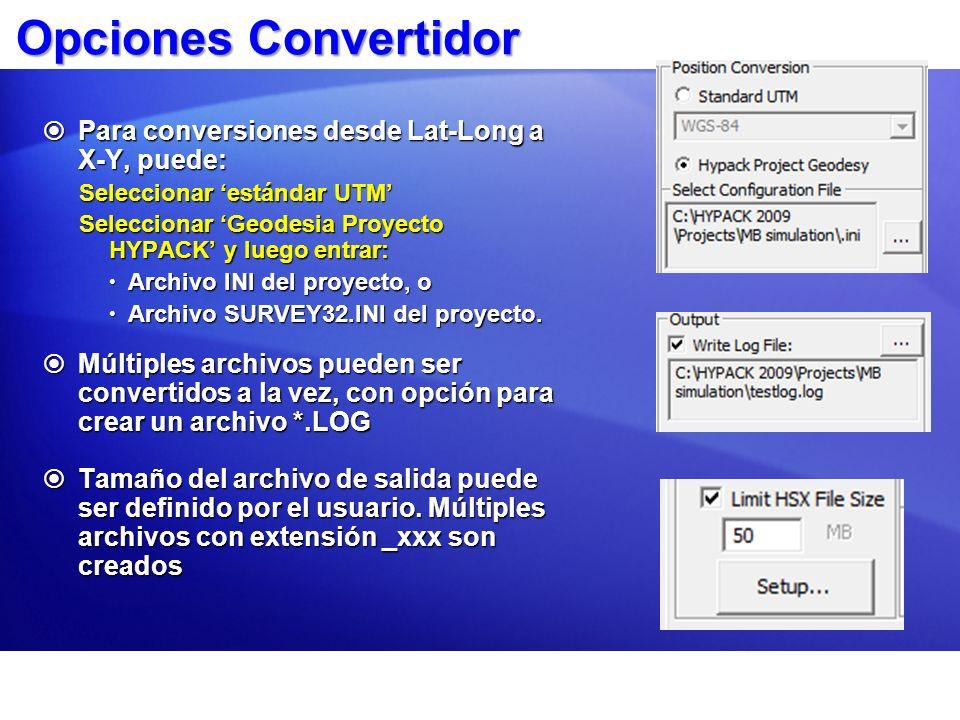 Opciones Convertidor Para conversiones desde Lat-Long a X-Y, puede: