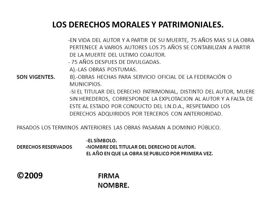 LOS DERECHOS MORALES Y PATRIMONIALES.