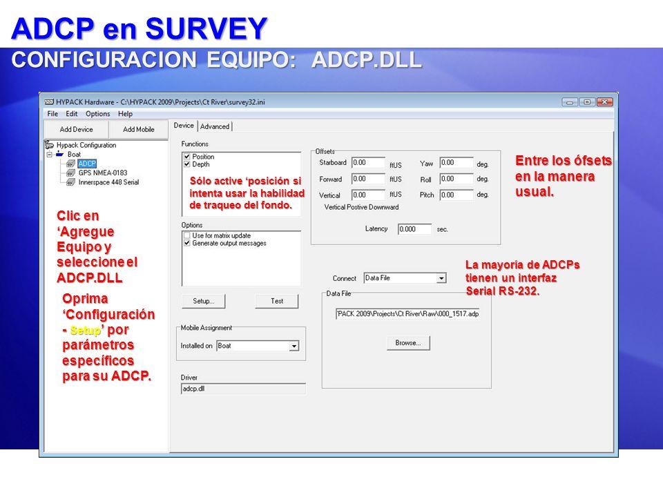 ADCP en SURVEY CONFIGURACION EQUIPO: ADCP.DLL
