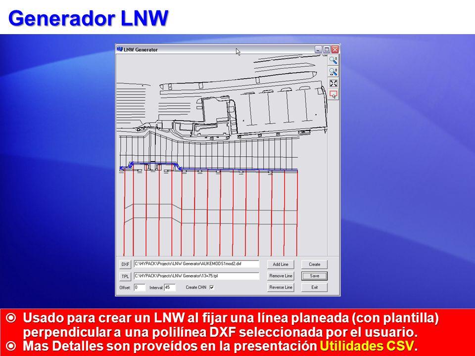 Generador LNW Usado para crear un LNW al fijar una línea planeada (con plantilla) perpendicular a una polilínea DXF seleccionada por el usuario.