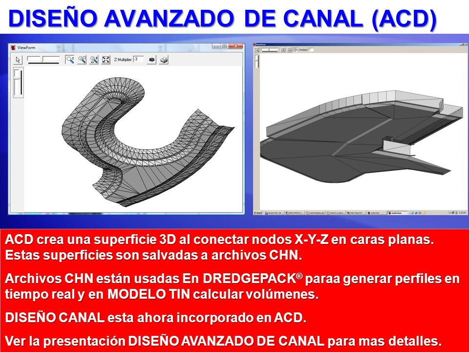 DISEÑO AVANZADO DE CANAL (ACD)