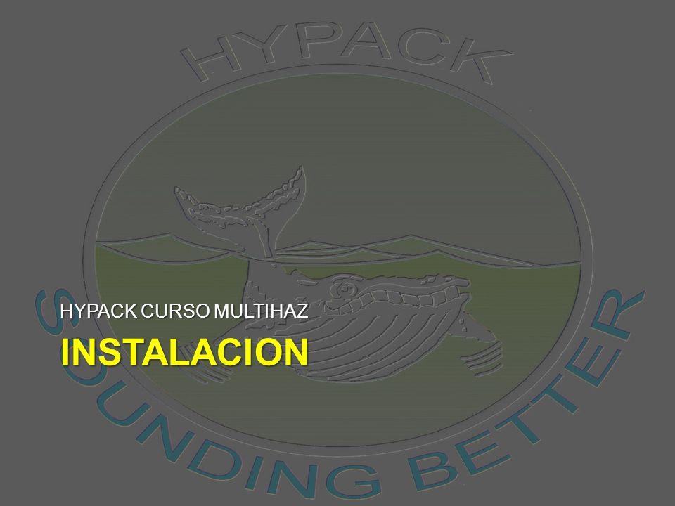 HYPACK CURSO MULTIHAZ INSTALACION