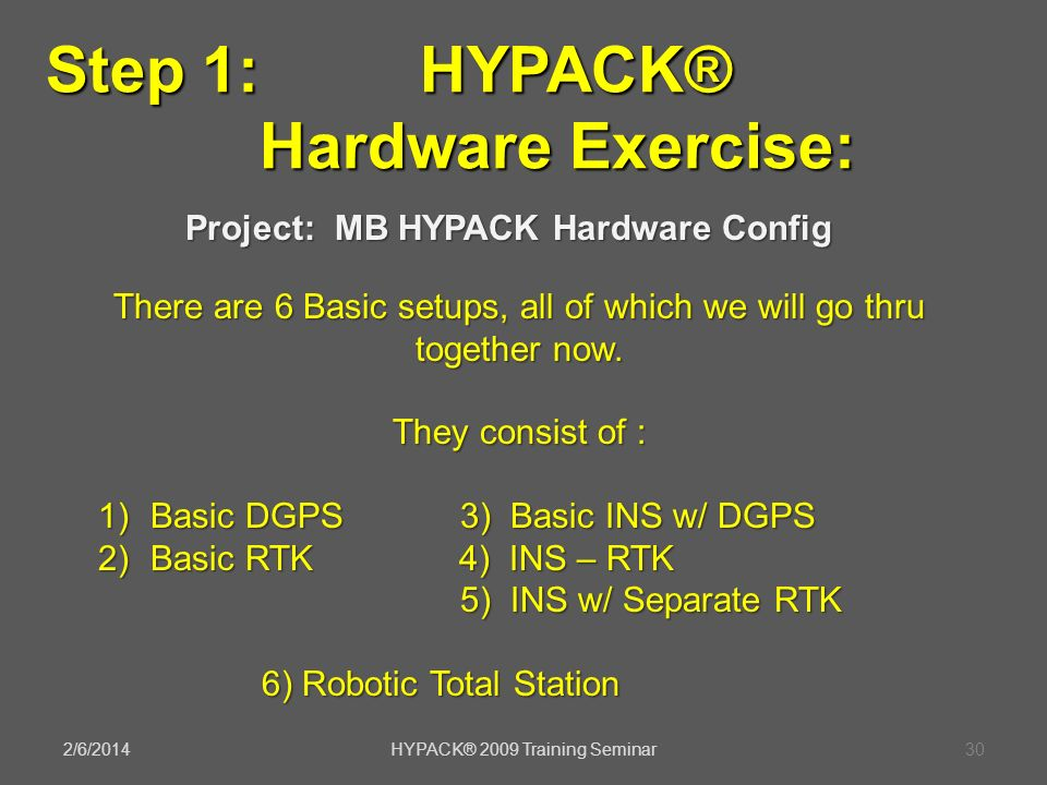 Step 1: HYPACK® Hardware Exercise: Project: MB HYPACK Hardware Config