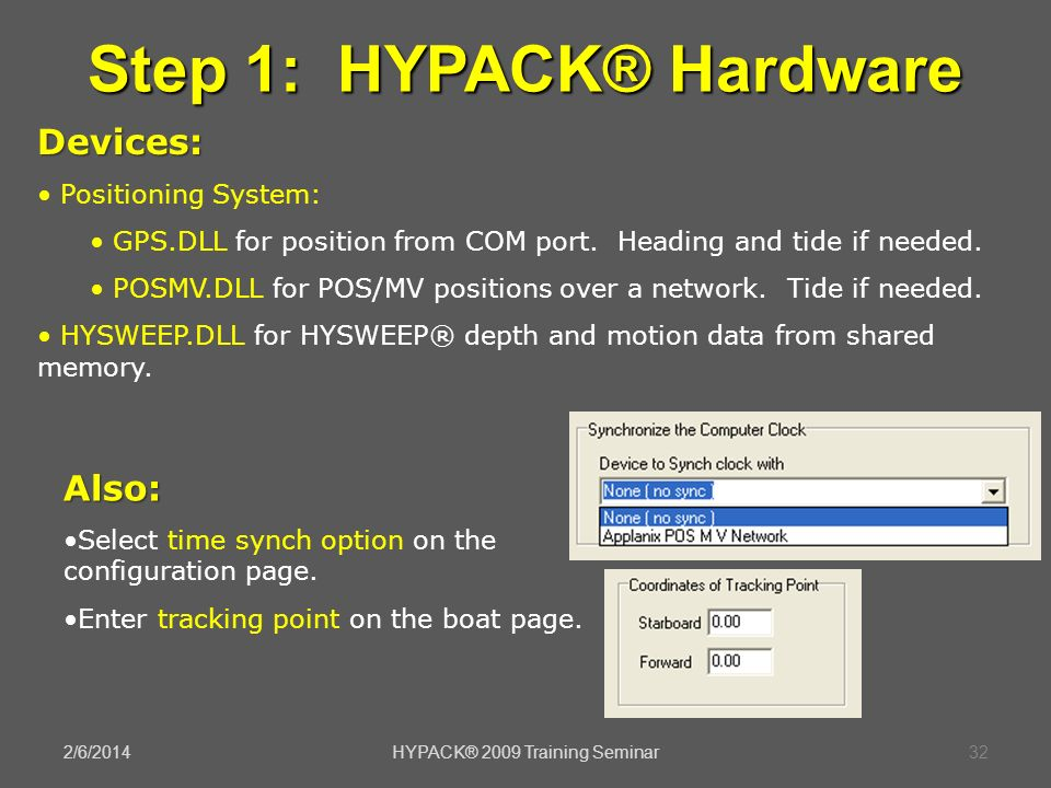 Step 1: HYPACK® Hardware