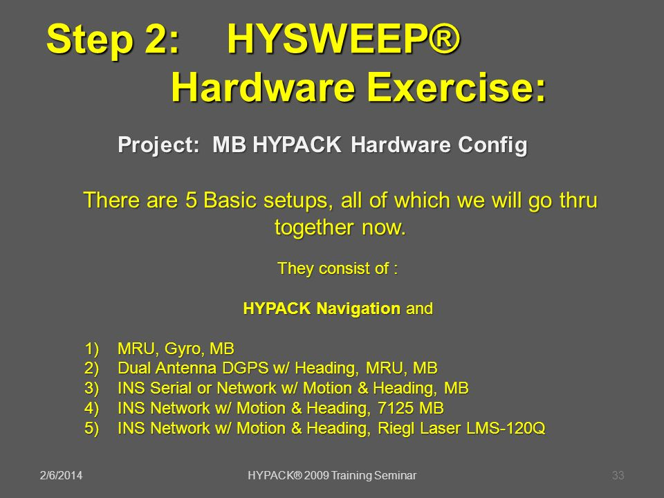 Step 2: HYSWEEP® Hardware Exercise: Project: MB HYPACK Hardware Config