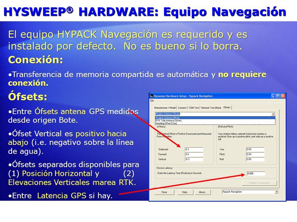 HYSWEEP® HARDWARE: Equipo Navegación