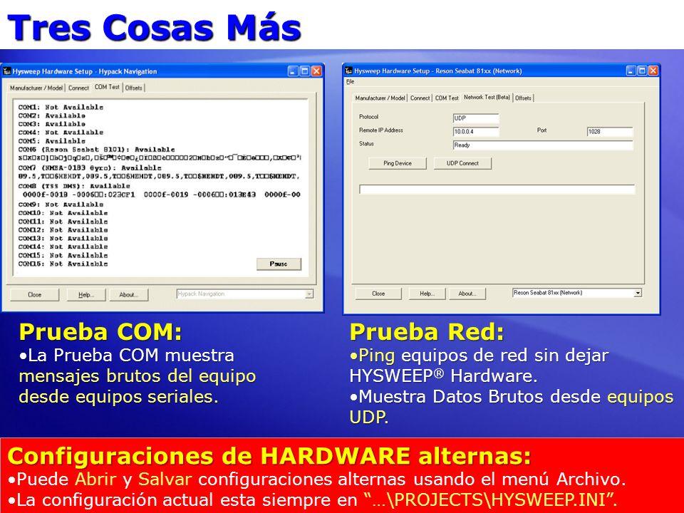 Tres Cosas Más Prueba COM: Prueba Red:
