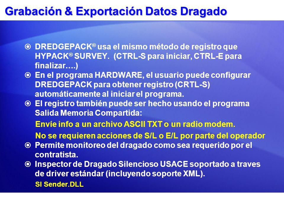 Grabación & Exportación Datos Dragado
