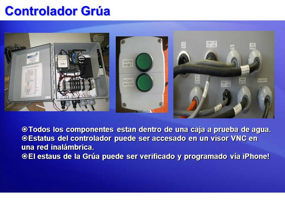 Controlador GrúaTodos los componentes estan dentro de una caja a prueba de agua.