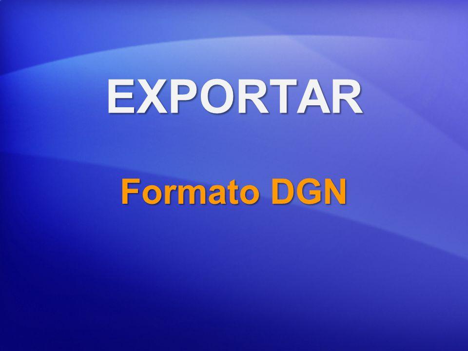 EXPORTAR Formato DGN