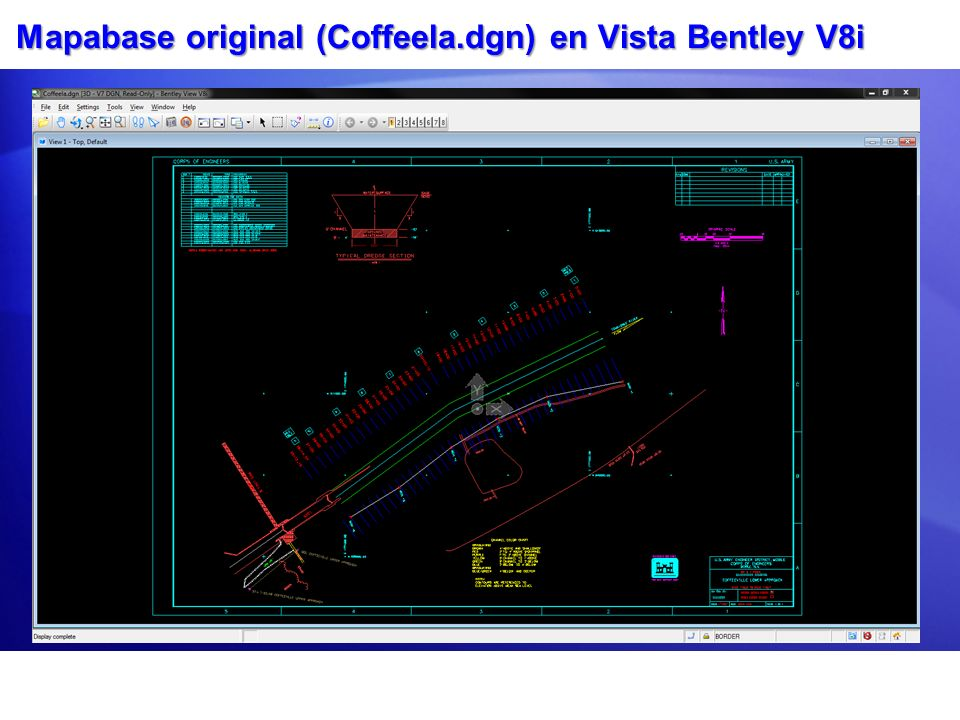 Mapabase original (Coffeela.dgn) en Vista Bentley V8i