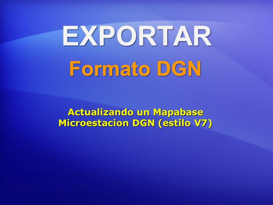 Actualizando un Mapabase Microestacion DGN (estilo V7)