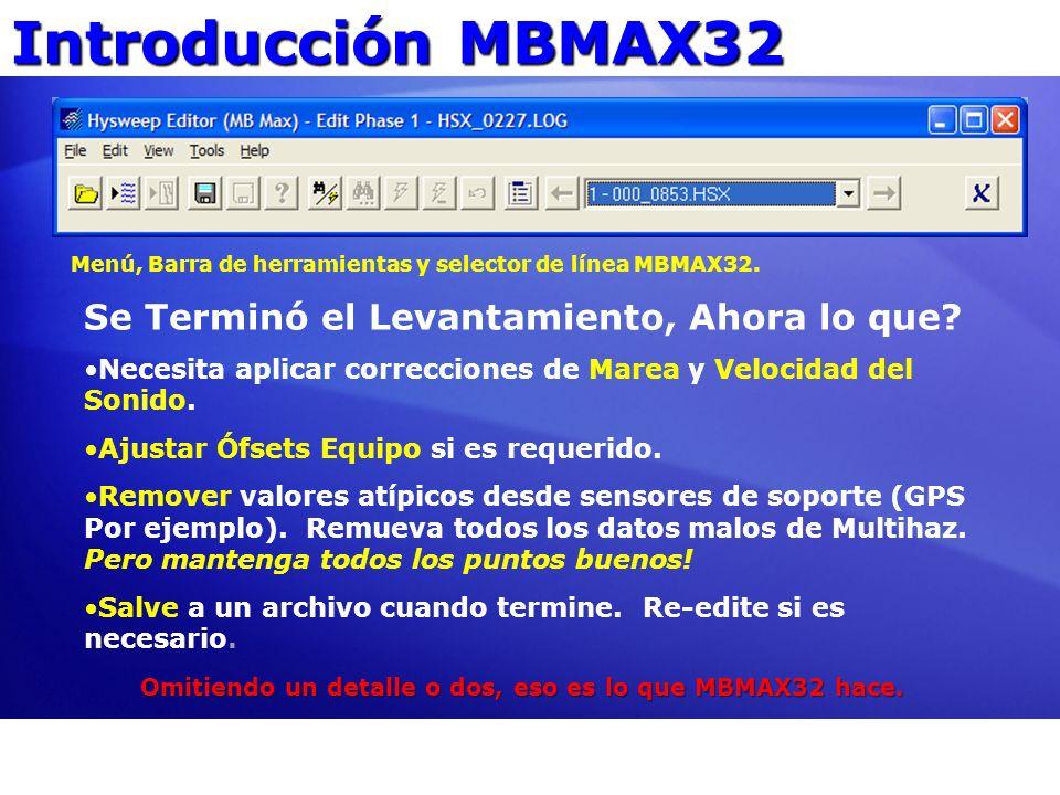 Introducción MBMAX32 Se Terminó el Levantamiento, Ahora lo que