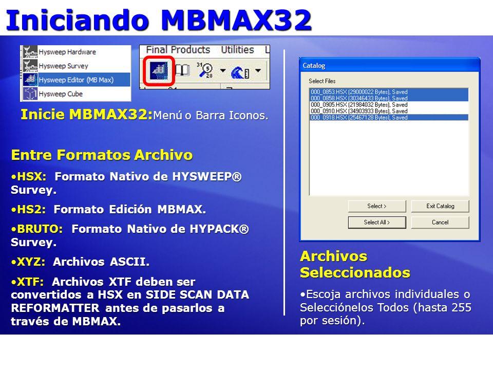 Iniciando MBMAX32 Inicie MBMAX32:Menú o Barra Iconos.