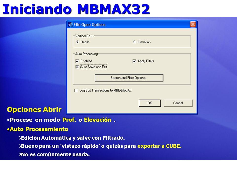 Iniciando MBMAX32 Opciones Abrir Procese en modo Prof. o Elevación .
