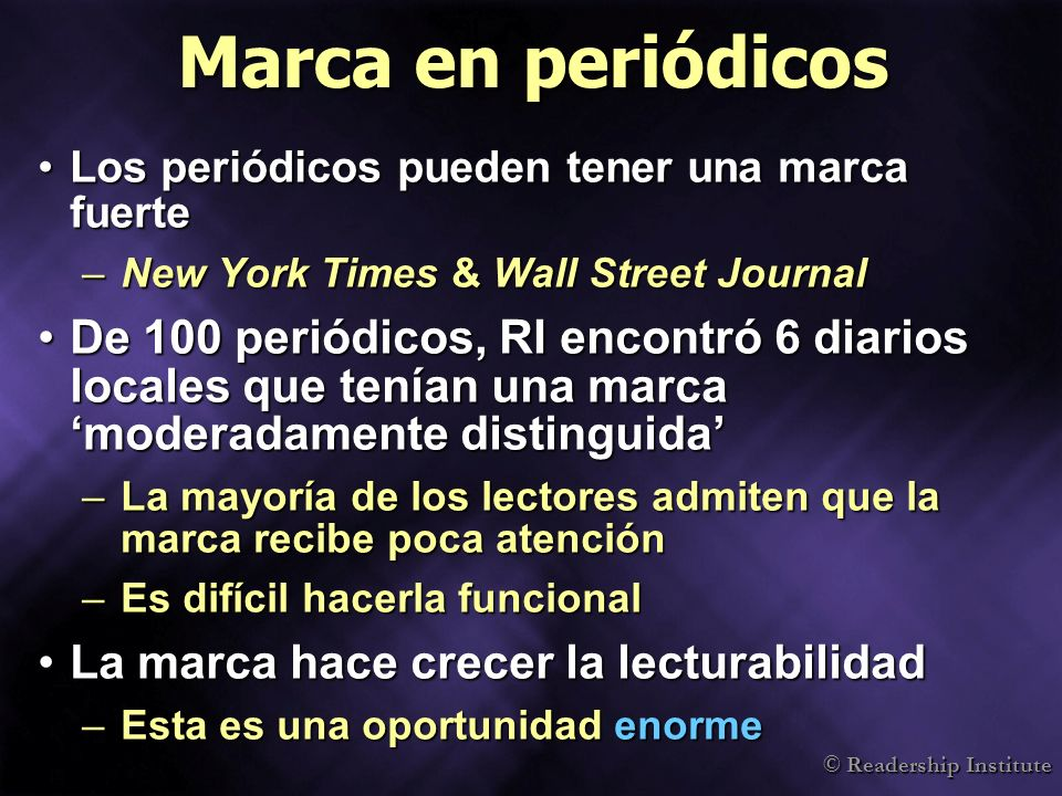 Marca en periódicos Los periódicos pueden tener una marca fuerte. New York Times & Wall Street Journal.
