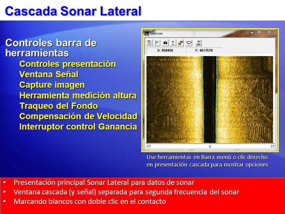 Cascada Sonar Lateral Controles barra de herramientas
