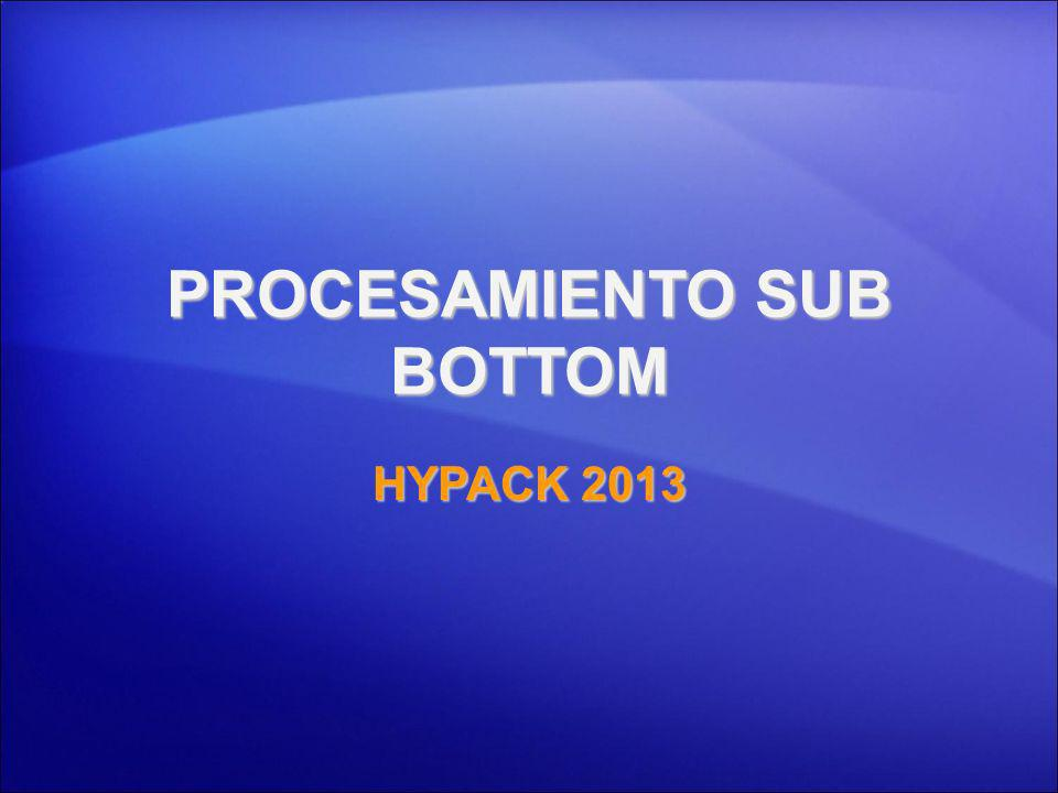 PROCESAMIENTO SUB BOTTOM