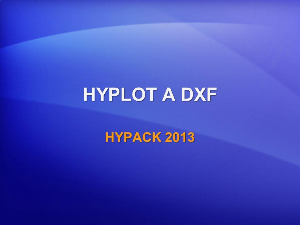 HYPLOT A DXF HYPACK 2013