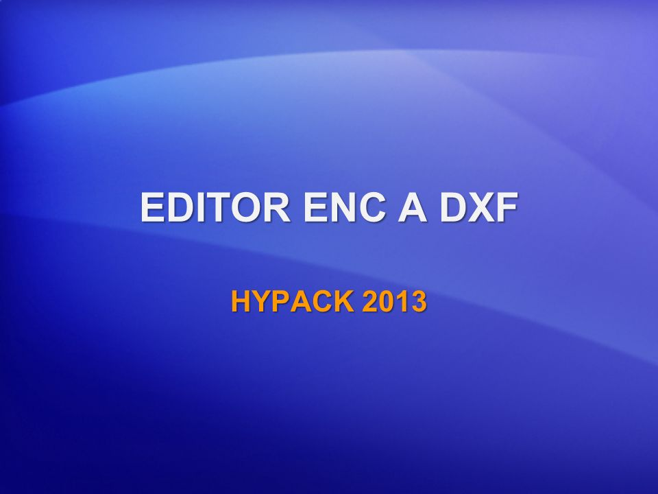 EDITOR ENC A DXF HYPACK 2013