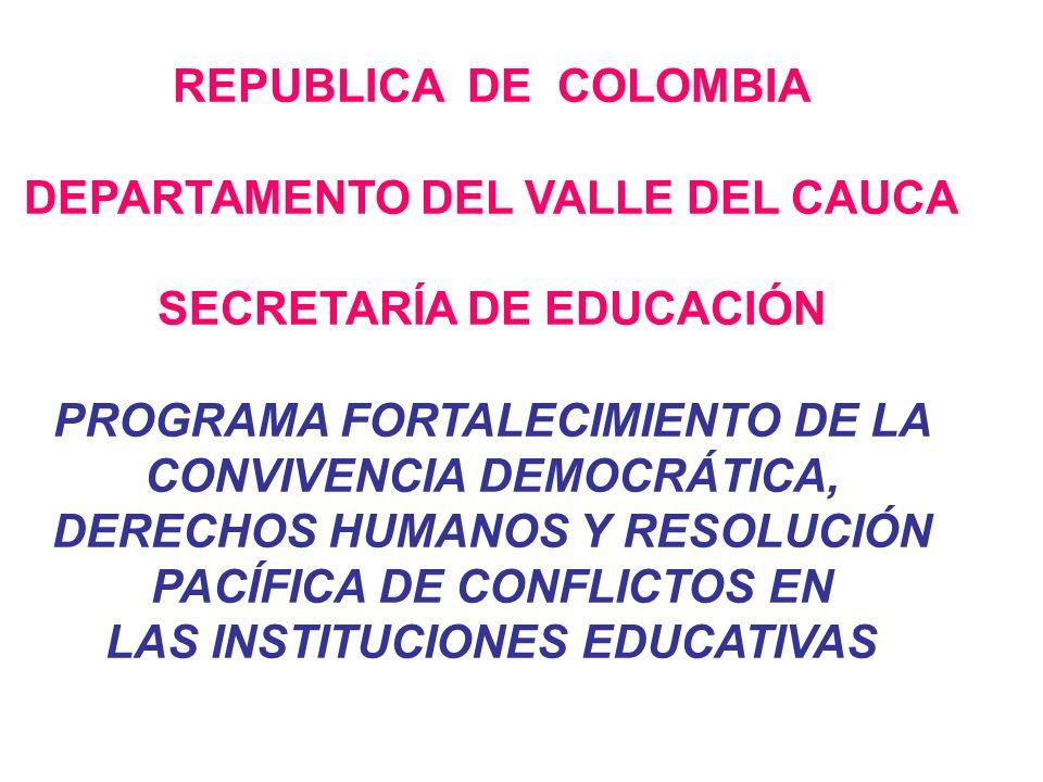 DEPARTAMENTO DEL VALLE DEL CAUCA SECRETARÍA DE EDUCACIÓN