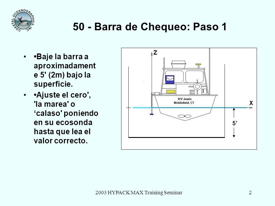 50 - Barra de Chequeo: Paso 1