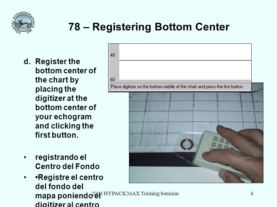 78 – Registering Bottom Center