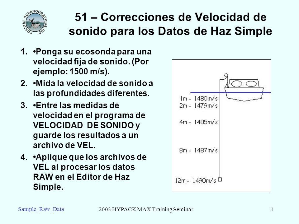 51 – Correcciones de Velocidad de sonido para los Datos de Haz Simple