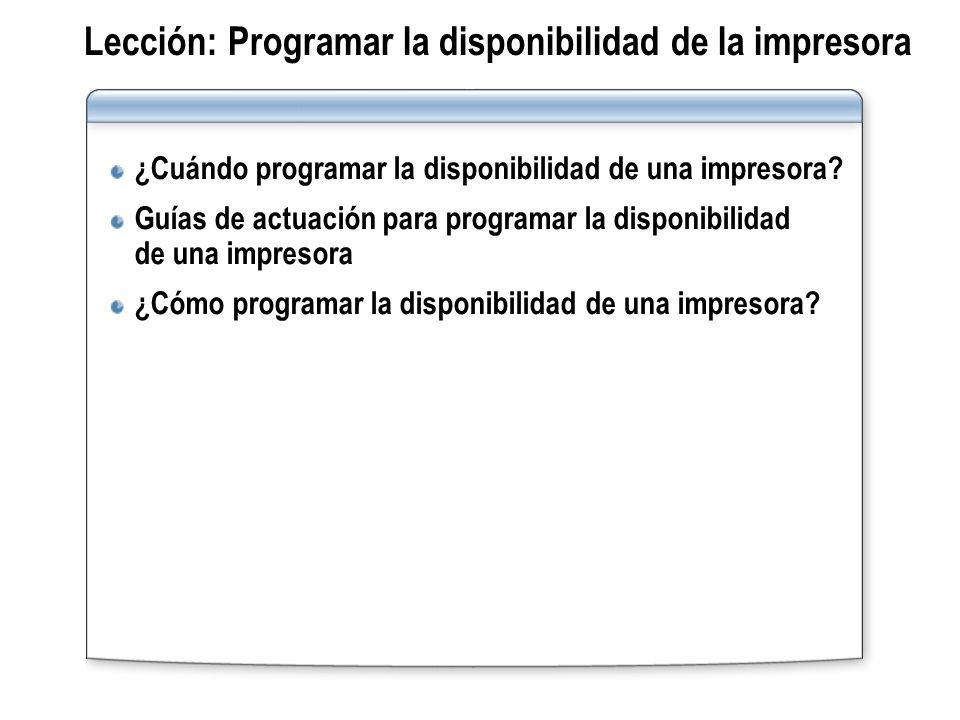 Lección: Programar la disponibilidad de la impresora
