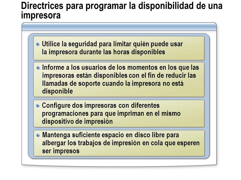 Directrices para programar la disponibilidad de una impresora