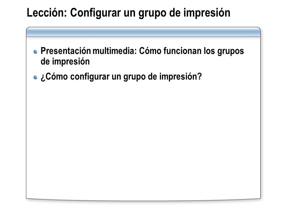 Lección: Configurar un grupo de impresión