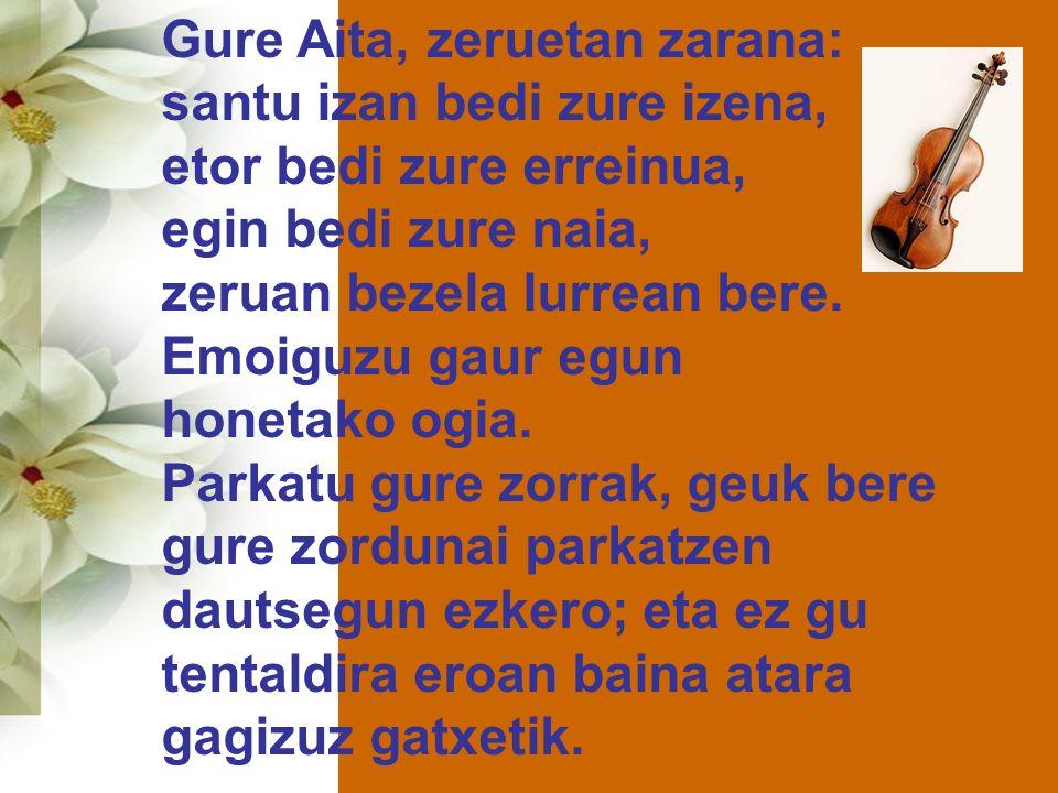 Gure Aita, zeruetan zarana:
