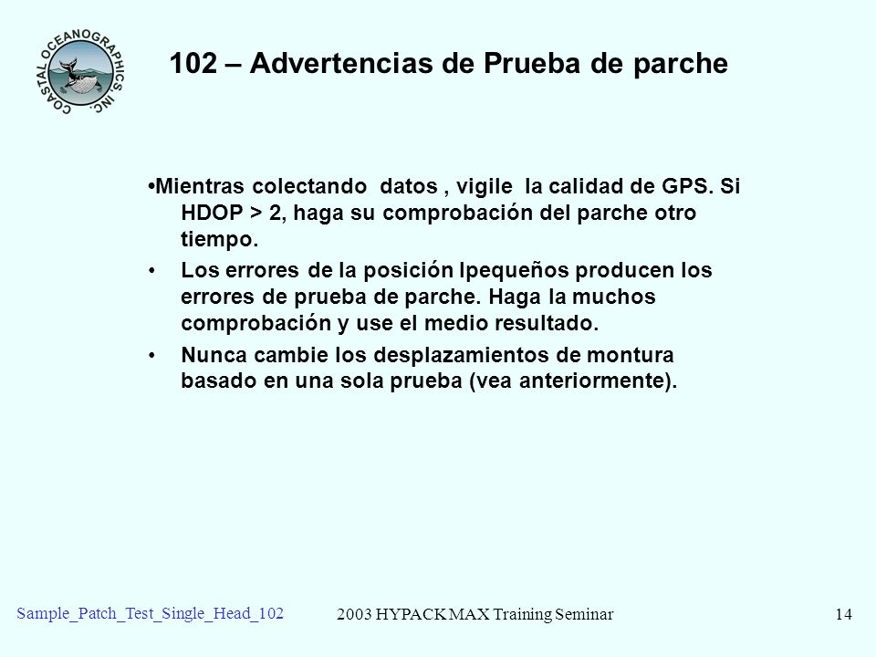 102 – Advertencias de Prueba de parche