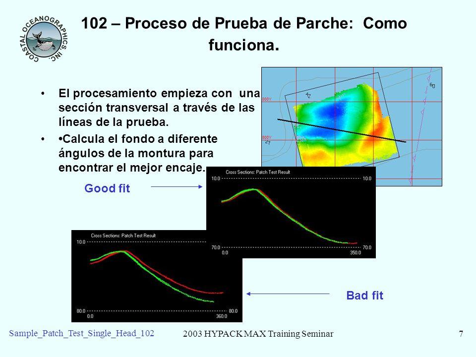 102 – Proceso de Prueba de Parche: Como funciona.