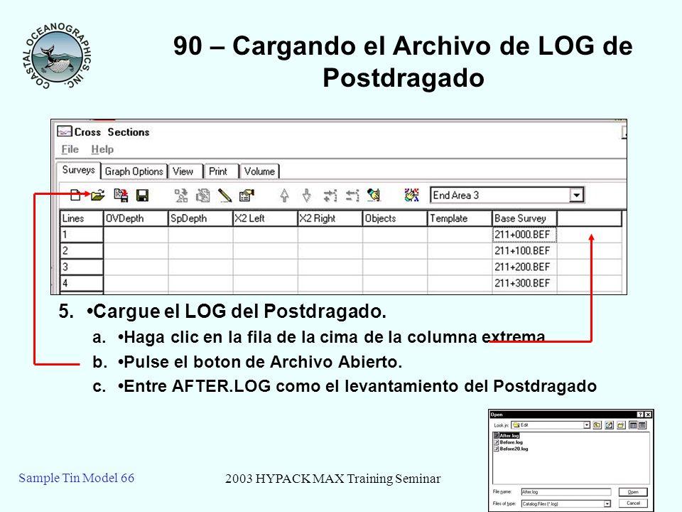 90 – Cargando el Archivo de LOG de Postdragado