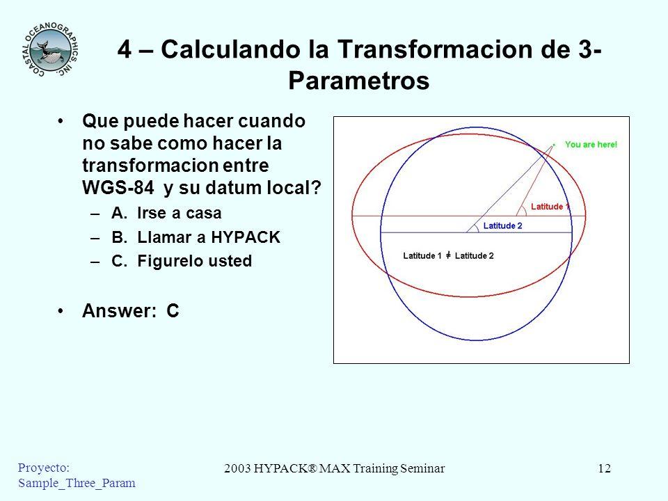 4 – Calculando la Transformacion de 3-Parametros