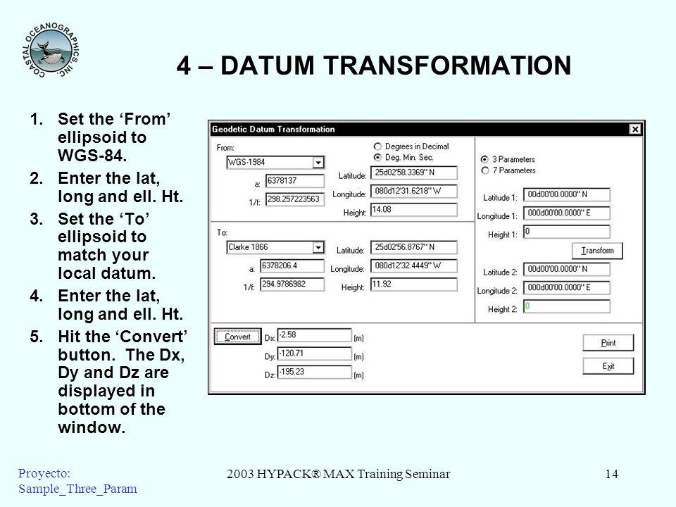 4 – DATUM TRANSFORMATION