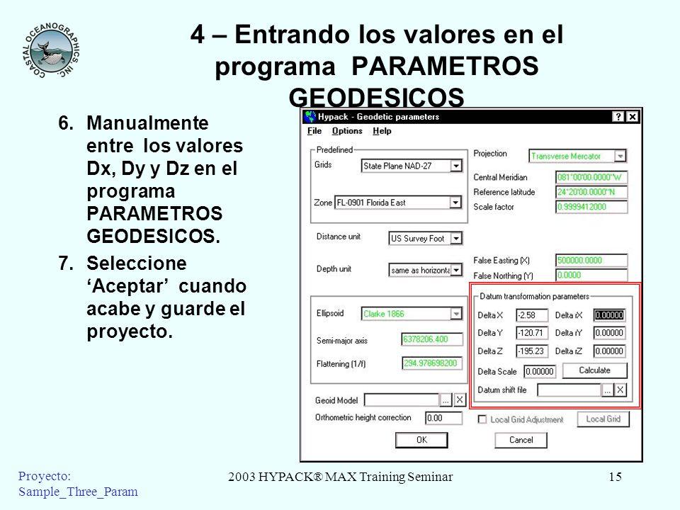 4 – Entrando los valores en el programa PARAMETROS GEODESICOS