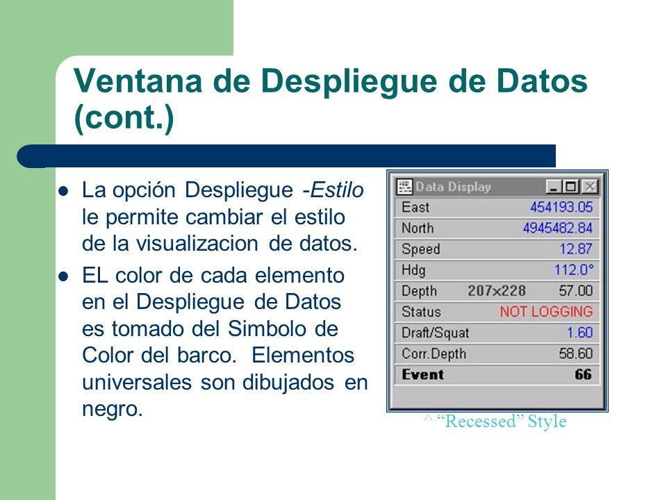 Ventana de Despliegue de Datos (cont.)