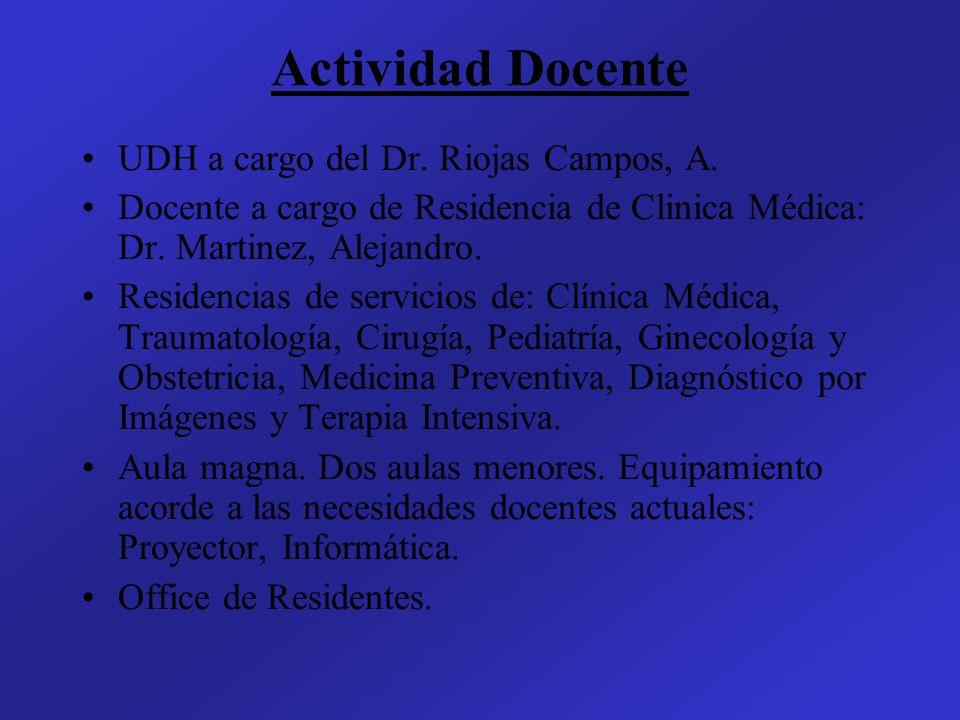 Actividad Docente UDH a cargo del Dr. Riojas Campos, A.