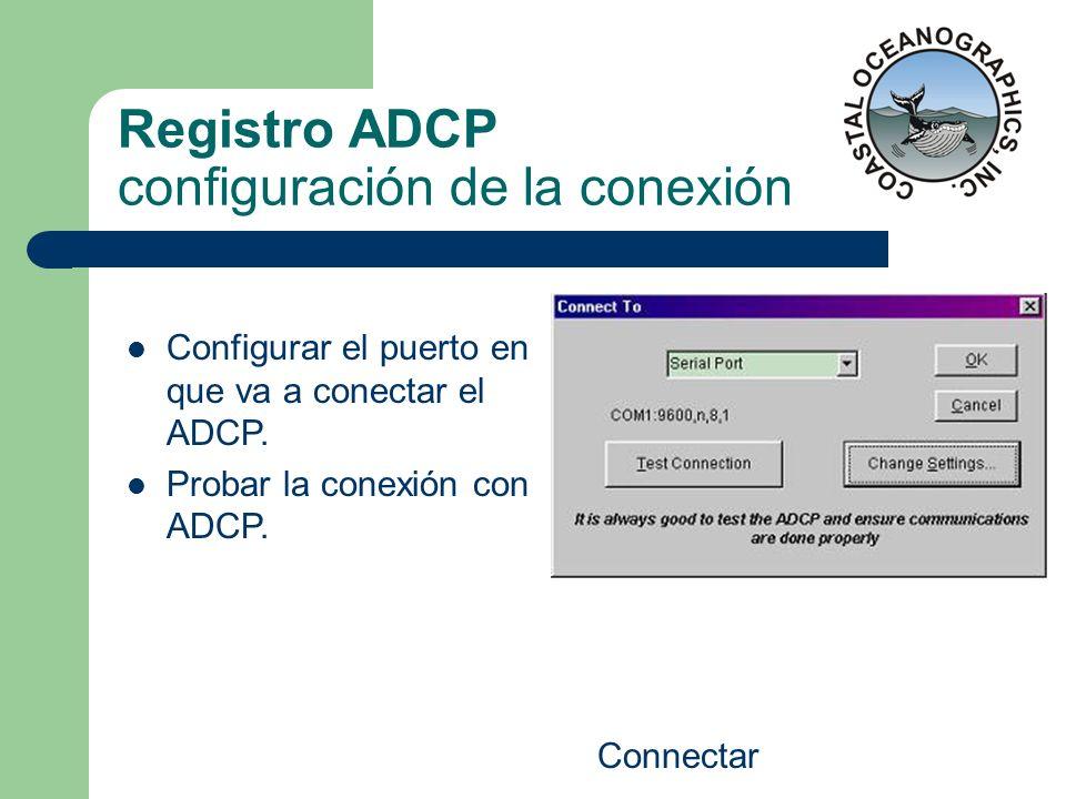 Registro ADCP configuración de la conexión