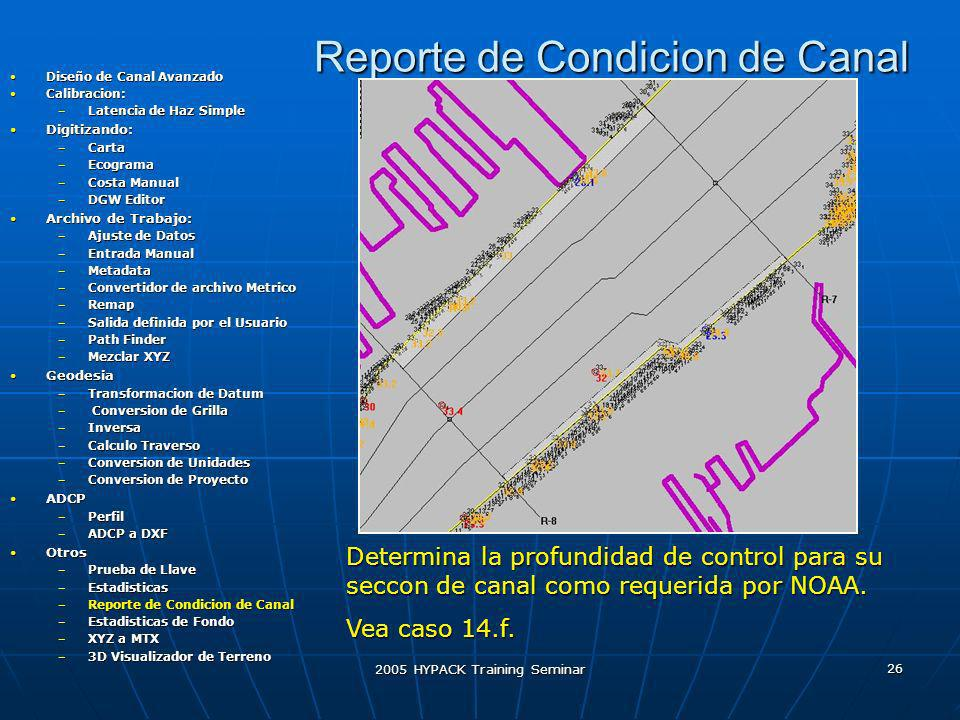 Reporte de Condicion de Canal