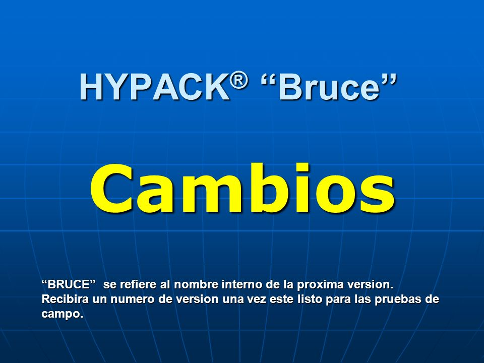 Cambios HYPACK® Bruce
