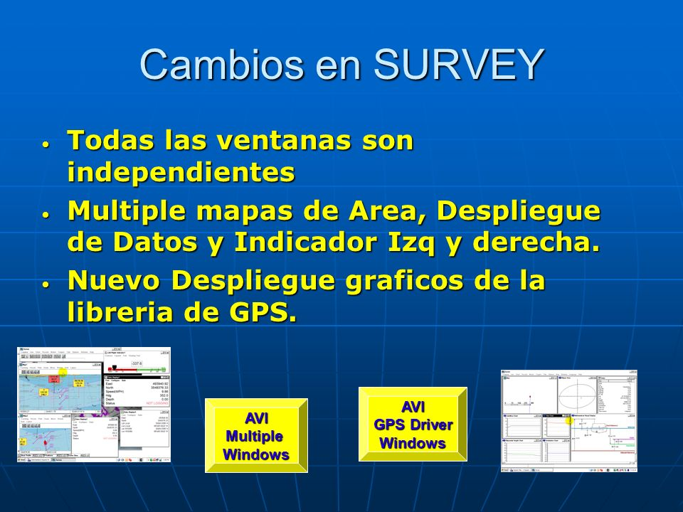 Cambios en SURVEY Todas las ventanas son independientes