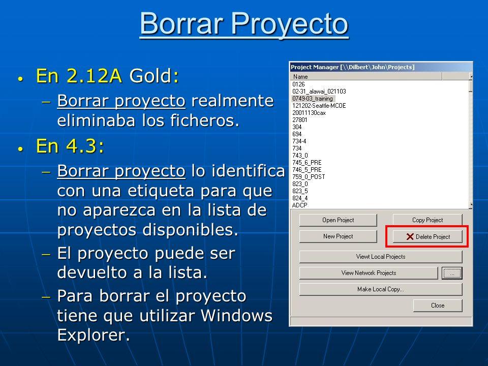 Borrar Proyecto En 2.12A Gold: En 4.3: