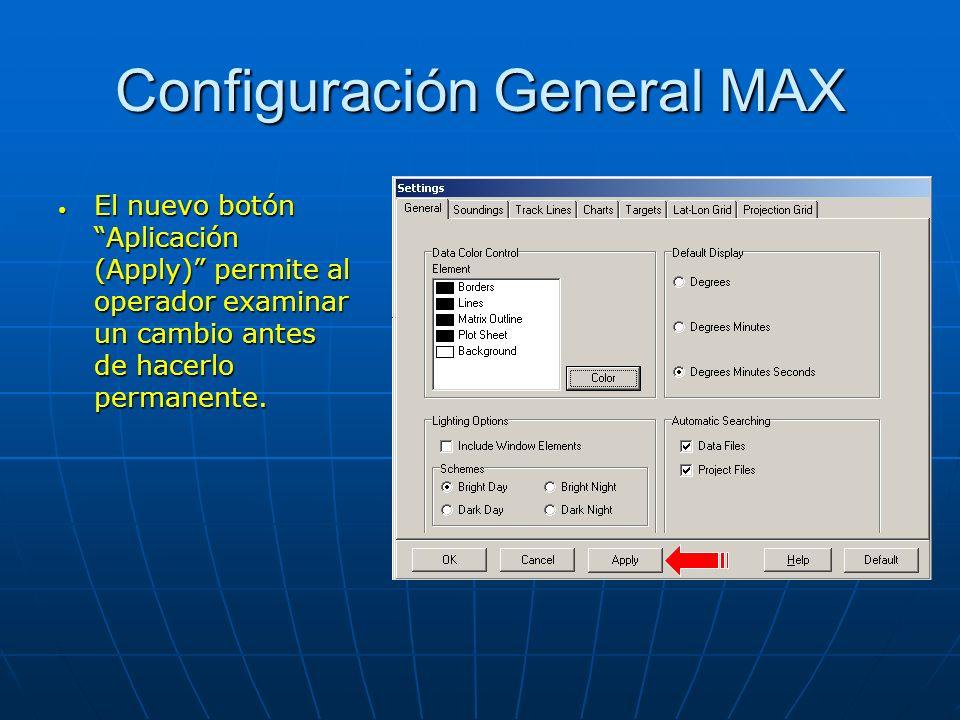 Configuración General MAX